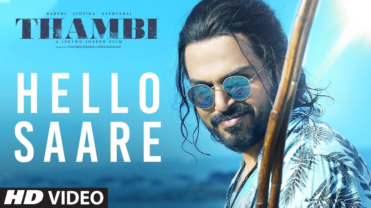 Hello Saare Video Song | Thambi Tamil Movie | Karthi, Jyotika, Sathyaraj