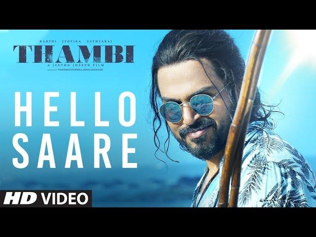 Hello Saare Video Song   Thambi Tamil Movie   Karthi, Jyotika, Sathyaraj