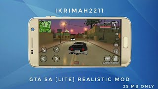 GTA SA [LITE] REALISTIC MOD [25 MB ONLY]  FOR ANDROID