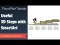 How to create 3D Steps with Smartart : (SMARTART SECRETS)