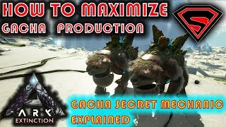 ARK EXTINCTION GACHA FARM GUIDE - GACHA MECHANICS & HOW TO OPTIMIZE FOR BEST LOOT & PRODUCTION
