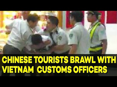 Chinese Tourists BRAWL with Vietnam  Customs Officers After Officers Demanded TIPS