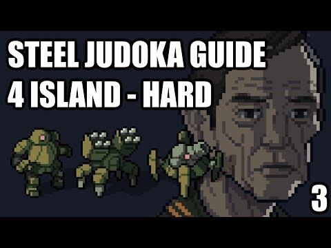 Into the Breach - Steel Judoka Guide - 4 Island - Hard - Part 3