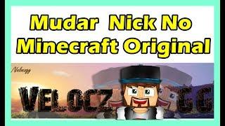 Como Trocar o Nick no Minecraft Original-Mudar de Nick ATUALIZADO
