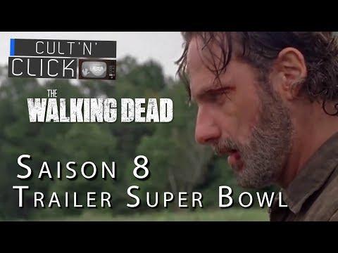 Le retour de THE WALKING DEAD saison 8 : Analyse du trailer du Super Bowl + Théories