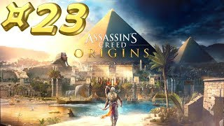 Assassin's Creed Origins - Let's Play #23 [FR]