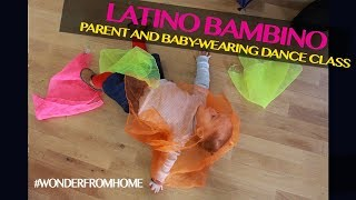 LATINO BAMBINO | The Baby-Wearing Dance Class getting Parents and Kids Moving