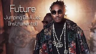 Future - Jumpin On A Jet (Instrumental) Video