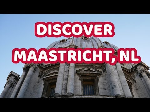 Discover Maastricht!