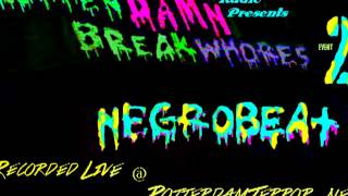 NegroBeat LIVE @ RottendamnBreakwhores (2) 18.06.13 on hhtp://RotterdamTerror net (free dld in info)