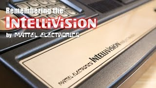 The Mattel Intellivision - Tнen and Now