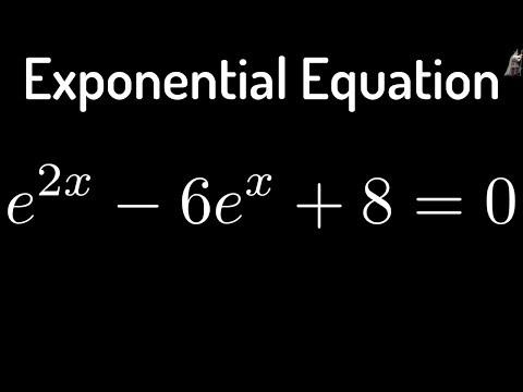 Solving the Exponential Equation e^(2x) - 6*e^(x) + 8 = 0