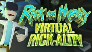 Rick and Morty: Virtual Rick-ality Playthrough (No Commentary)