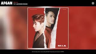 Afgan ft. Jackson Wang - M.I.A (Audio)