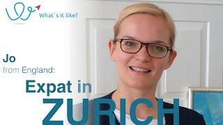 Living in Zurich - Expat Interview with Jo (England) about her life in Zurich, Switzerland (part 01)