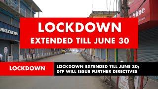 Nagaland: Lockdown extended till June 30
