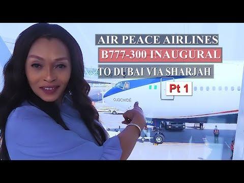 Air Peace Airlines B777-300 Inaugural Flight to Dubai