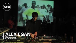 Alex Egan Boiler Room DJ Set