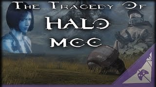 The Tragedy Of Halo The Master Chief Collection (Original #SaveMccFirst Video)