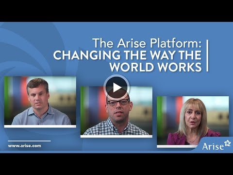 The Arise Platform: Changing the Way the World Works