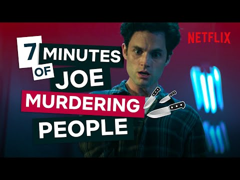 Literally-Just-7-Minutes-Of-Joes-Murders-You-Season-1-and-2-Deaths-Netflix