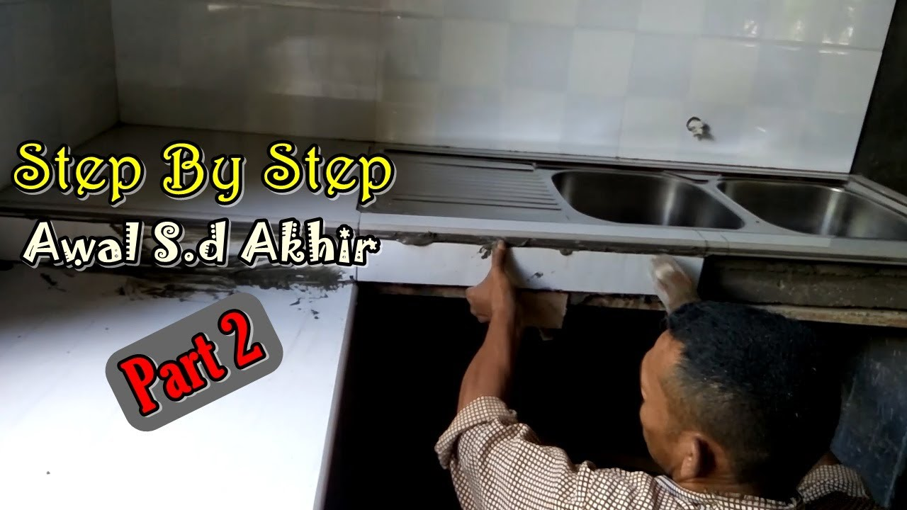 Cara Memasang Granit Meja Dapur Table Top Minimalis Part 2 Eps19