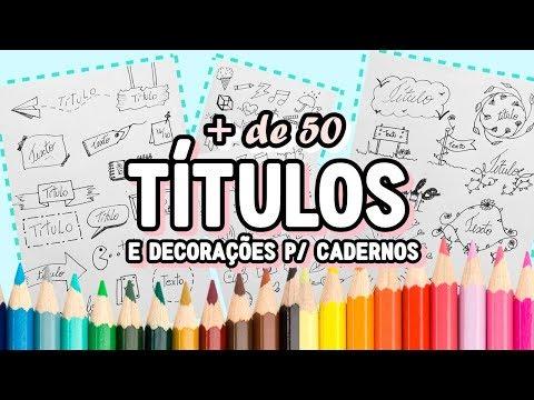 IDEIAS DE TÍTULOS PARA DECORAR CADERNOS E TRABALHOS