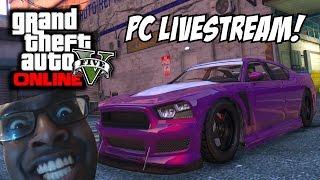GTA 5 PC Livestream Hype! (FULL Gameplay/Commentary)
