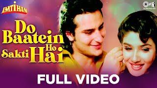 Do Baatein Ho Sakti Hai - Imtihan | Saif Ali Khan & Raveena Tandon | Kumar Sanu | Anu Malik