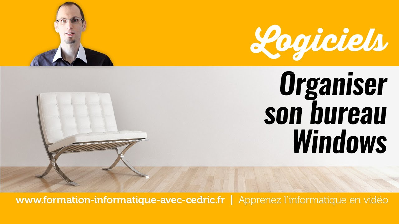 Organiser son bureau windows et faire appara tre le poste for Bien organiser son bureau