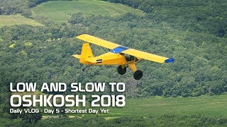 Video Day 5 - Low and Slow to Oshkosh - Shortest Day Yet download MP3, 3GP, MP4, WEBM, AVI, FLV Agustus 2018