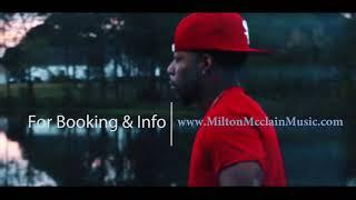 Milton Mcclain Slowmo Promo