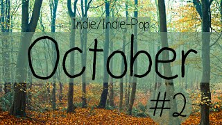 Indie/Indie-Pop Compilation - October 2014 (Part 2 of Playlist)