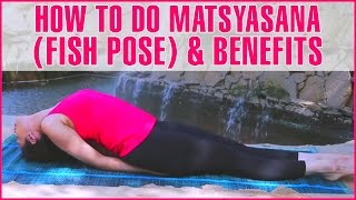 How To Do MATSYASANA (FISH POSE) Yoga & Its Benefits