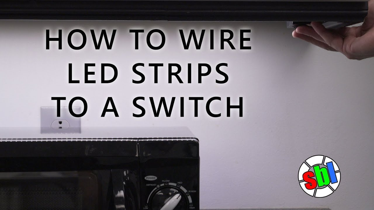 how to wire led strips to a switch - youtube  youtube