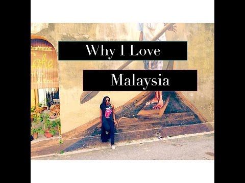 Why I Love Malaysia..Penang Malaysia..George Town Penang Malaysia..Travel Tips &Visa Runs