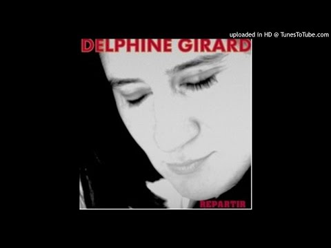 Repartir  Delphine GIRARD