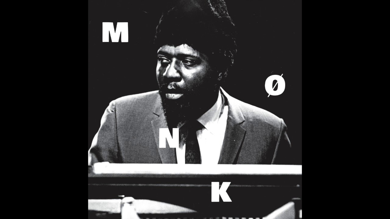 Thelonious Monk Mønk Full Album Youtube