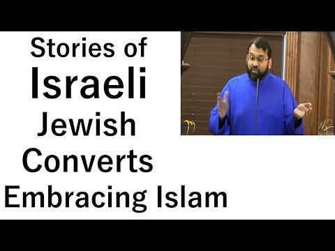 Stories of Israeli Jewish Converts Embracing Islam | Dr. Sh. Yasir Qadhi