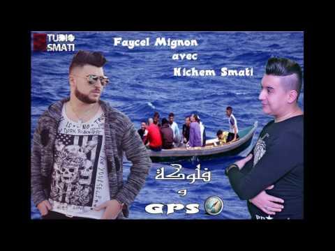 Cheb Faycel Mignon Avec Hichem Smati Flouka ou GPS 2017هشام سماتي و فيصل المينيون