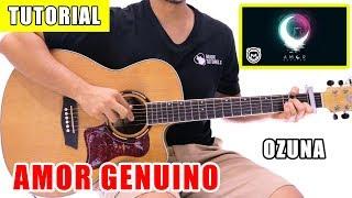 Cómo tocar Amor Genuino de Ozuna en Guitarra | Tutorial + PDF GRATIS