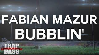 Fabian Mazur - Bubblin