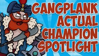 Gangplank ACTUAL Champion Spotlight ft. Tobias Fate