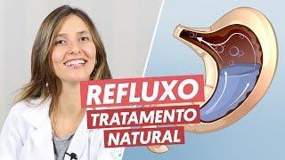 REFLUXO GASTROESOFÁGICO - tratamento natural