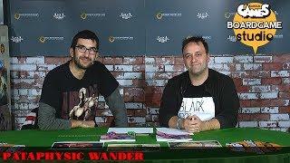 Lucca Comics & Games] Boardgame Studio: Pataphysic Wander