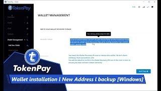 TokenPay l Wallet installation l New Address l backup [Windows]