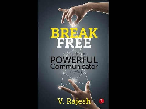 BREAK FREE - Unlock the POWERFUL Communicator in you