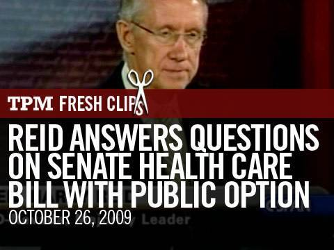 Reid Answers Questions on Senate Health Care Bill with Public Option