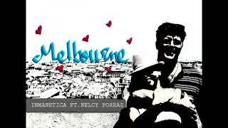 "Inmanetica - ""Melbourne"" (ft. Nelcy Porras)"