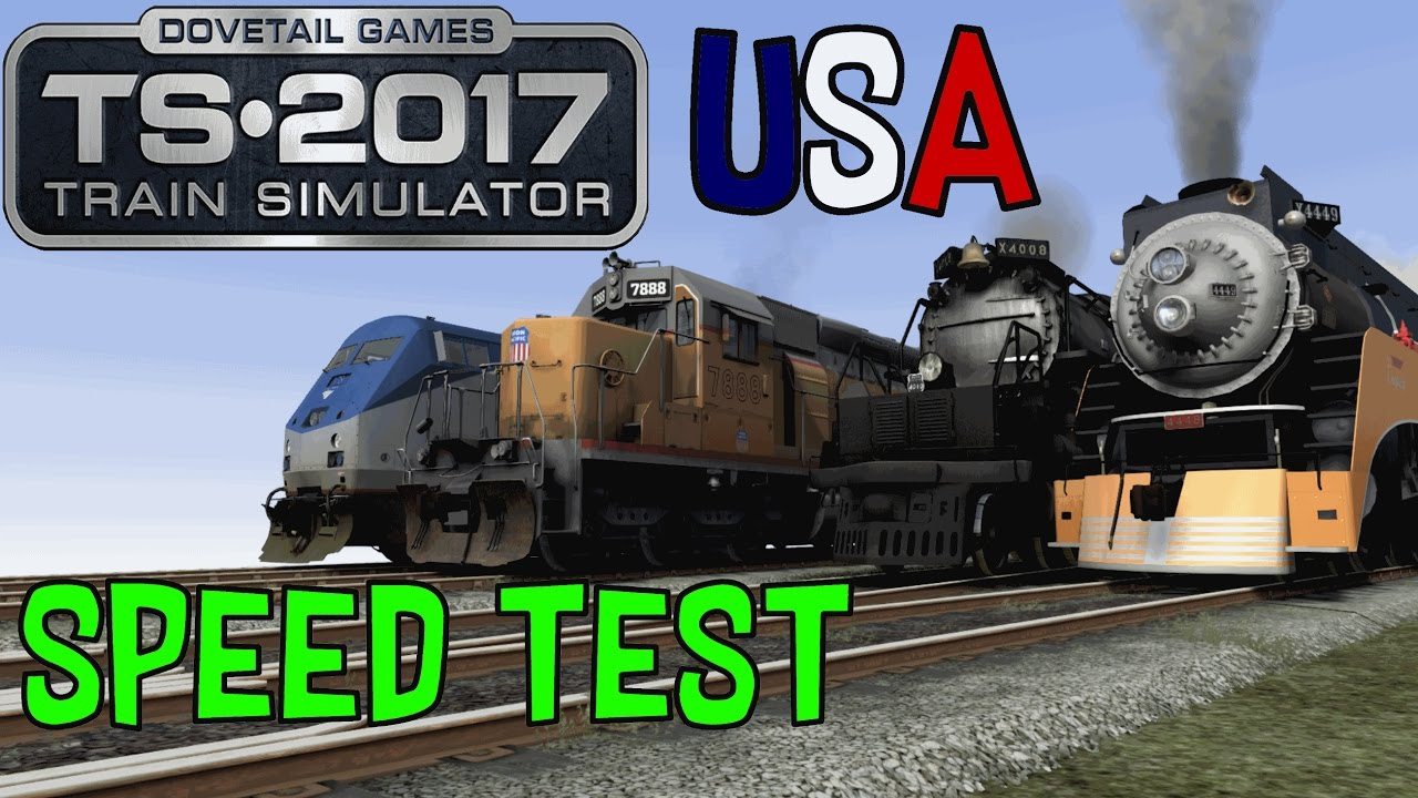 train simulator 2017 speed test 2 usa locomotive youtube. Black Bedroom Furniture Sets. Home Design Ideas